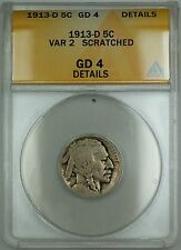 1913-D Type 2 Buffalo Nickel 5c Coin ANACS G-4 Details Scratched
