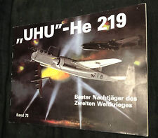Heinz Nowarra: UHU - He 219 / Bester Nachtjäger des 2. Weltkriegs