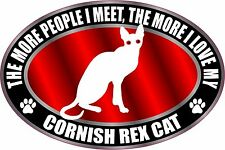 The More I Love My Cornish Rex Cat Sticker