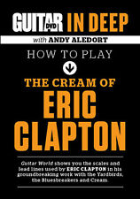Guitar World in Deep PLAY IN THE STYLE OF ERIC CLAPTON Cream Yardbirds Video DVD