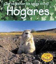 Hogares (¿Qué necesitan los seres vivos?) (Spanish Edition)-ExLibrary