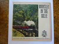 Whistles In The Hills- EXTREME RARE- 1962 Puffing Billy 45-Aust Press.UNPLAYED!