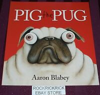 PIG THE PUG BY Aaron Blabey PAPERBACK BOOK (2017) BRAND NEW