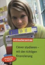 Clever studieren - mit der richtigen Finanzierung von Sina Gross 2011, Taschenb.