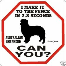 Australian Shepherd 2.8 Fence Sign
