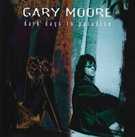 Gary Moore - Dark Days In Paradise [CD]
