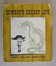 Joan Walsh Anglund Cowboy's Secret Life HC/DJ 1963