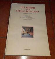 ROSSETTI GLI STEMMI DELLO STUDIO DI PADOVA I ED. LINT 1983 ARALDICA UNIVERSITÀ
