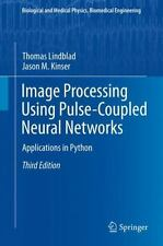 Biological and Medical Physics, Biomedical Engineering: Image Processing...