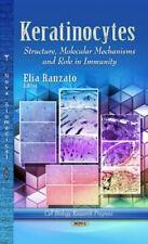 Keratinocytes: Structure, Molecular Mechanisms & Role in Immunity.