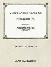 United States Glass Co. Pattern Catalogs, 1892-1906 - EAPG Reprints