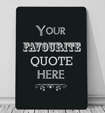 Your Own Quote inspirational quote A4 metal Sign wall art