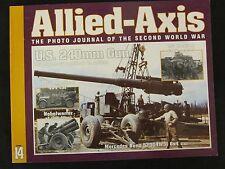 Allied-Axis 14: 240mm gun  Nebelwerfer  Mercedes Benz 520G4W31 6x4 car  M3 mediu