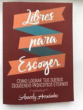 Libres para Escoger, Libro de Superación Personal y Motivación (2017)