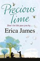 Precious Time by Erica James, NEW Book, FREE & FAST Delivery, (Paperback)