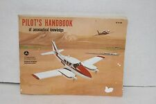 Pilot's Handbook of Aeronautical Knowledge Revised 1980 edition AC 61-23B