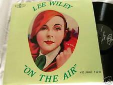 LEE WILEY On the Air Vol 2 Eddie Condon Jess Stacy Bobby Hackett Joe Bushkin LP