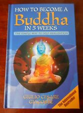 How To Become A Buddha In 5 Weeks -The Simple Way To Self Realization