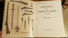 Book: European and American Arms, 1100-1850; fantastic reference!