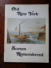 Old New York Scenes Remembered - Century Publishing    B5