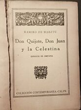 de Maeztu Don Quijote, Don Juan y La Celestina First Edition 1926 NR