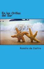 En Las Orillas Del Sar by Rosalia de Castro (2014, Paperback)