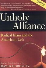 Unholy Alliance: Radical Islam and the American Left, David Horowitz, Good Book