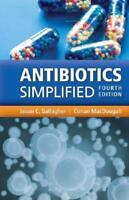 Antibiotics Simplified by Jason C. Gallagher, Conan MacDougall