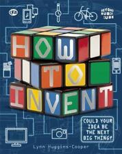 How To Invent (Beyond the Rubik's Cube)