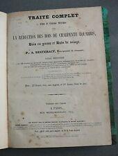 Traité Bois CHARPENTE équarris, bois en grume .Bois de sciage.Ménilmontant. 1855