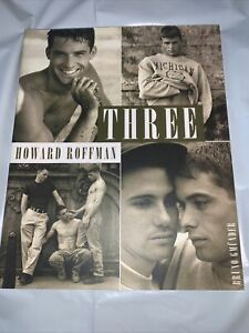 HOWARD ROFFMAN/Bruno Gmunder~ THREE~B/W Photographic Book~Gay Male Interest~1996