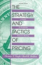 The Strategy and Tactics of Pricing: A Guide to Profitable Decision Making Nagl