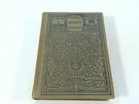 The History of Henry Esmond, Esq. by William Makepeace Thackeray, HC 1906