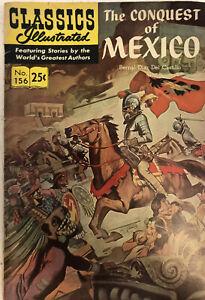 CLASSICS ILLUSTRATED #156 CONQUEST OF MEXICO BY CASTILLO