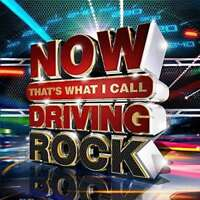 Various Artists - Now That's What I Call Driving Rock NEW CD