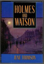 Holmes and Watson by June Thomson 1st ed- High Grade