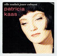 """Patricia KAAS Disque 45T 7"""" SP ELLE VOULAIT JOUER CABARET -MENSONGES MUSIQUE M"""