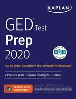 Kaplan Ged Test Prep 2020 : 2 Practice Tests + Proven Strategies + Online, Pa...