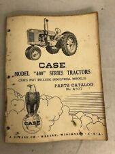 Case Model 400 Series Tractors, Parts Catalog No. A577