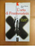 JEAN-MARIE PELT 'L'ORTO DI FRANKENSTEIN Feltrinelli 251120