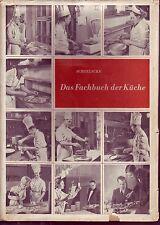 Das Fachbuch der Küche=Angewandte Ernährungslehre u.Kochwissenschaft/1954/Bebild