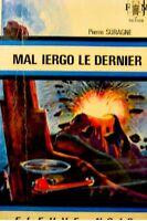 PIERRE SURAGNE mal iergo le dernier 1972 FLEUVE NOIR++