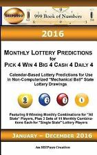 2016 Monthly Lottery Predictions for Pick 4 Win 4 Big 4 Cash 4 Daily 4 :...