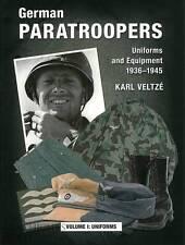 Veltze: German Paratroopers, Uniforms & Equipment 1936-45 WW2/Wehrmacht/Handbuch