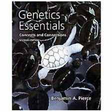 Genetics Essentials : Concepts and Connections. 2nd edition. Pierce