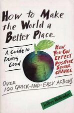 How to Make the World a Better Place: A Guide to D