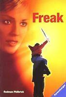 Freak: Verfilmt als 'The Mighty' von Philbrick, Rodman | Buch | Zustand gut