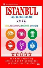 Istanbul Guidebook 2014 : Shops, Restaurants, Attractions and Nightlife in...
