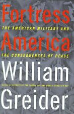 Fortress America: The American Military And The Co
