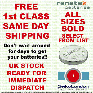 Renata Silver Oxide Watch Battery 1.55v ALL SIZES OF WATCH BATTERIES - FAST!!